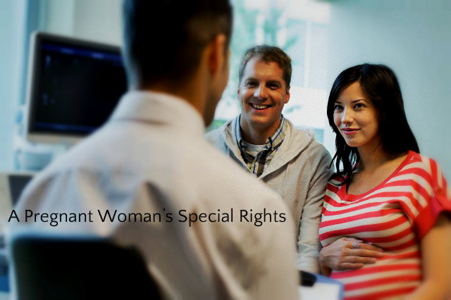 A Pregnant Woman's Special Rights
